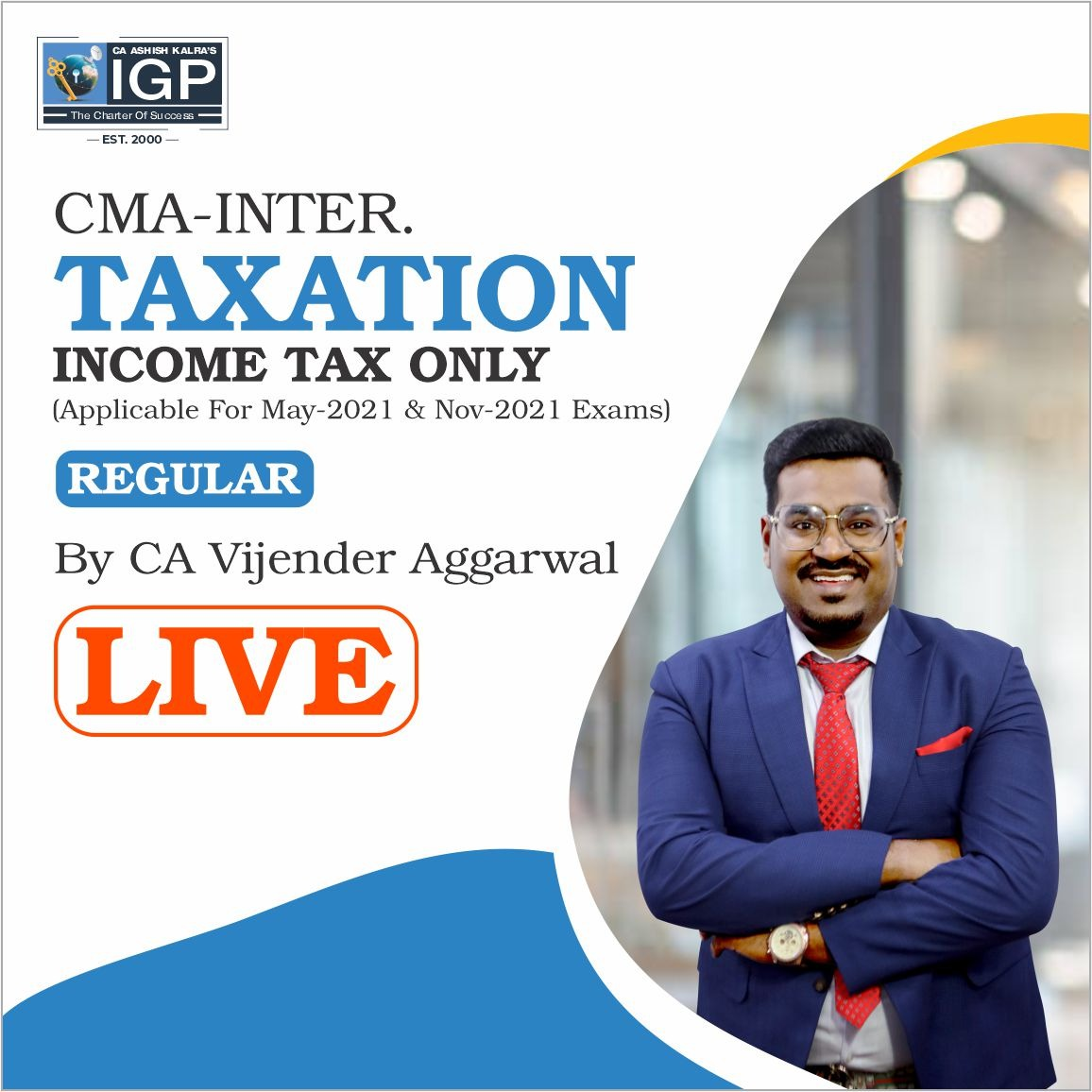 CMA-Direct Tax (Live)-CA Vijender Aggarwal